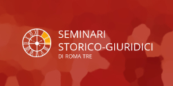 Seminari storico-giuridici di Roma Tre